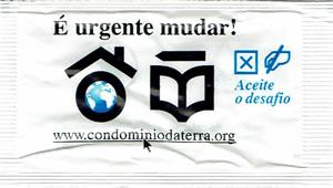 Condominio da Terra - É Urgente Mudar!