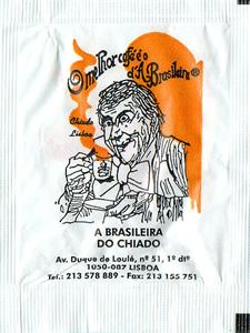 A Brasileira do Chiado ( 6/8 gr.)