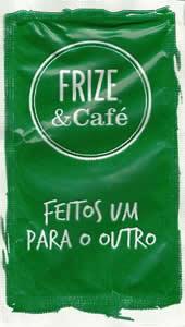 Frize & Café - Feitos um para o outro