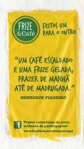 Frize & Café - Frazes Vencedoras I
