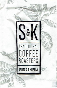 S&K - Traditional Coffee Roasters