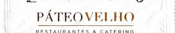 PáteoVelho - Restaurantes & Catering