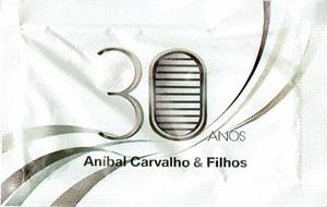 Aníbal Carvalho & Filhos - 30 Anos